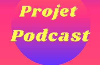 Projet podcast